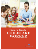 Career Guide: Childcare Worker