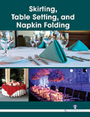 Skirting, Table Setting and Napkin Folding