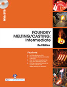 FOUNDRY MELTING/CASTING : Intermediate (2nd Edition)(Book with DVD)