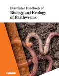 Illustrated Handbook Of Biology And Ecology Of Earthworms