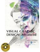 VISUAL GRAPHIC DESIGN: Advanced (Book with DVD)  (Workbook Included)